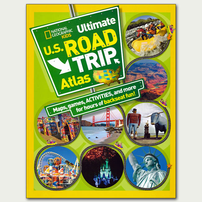 National Geographic Kids U.S. Road Trip Atlas