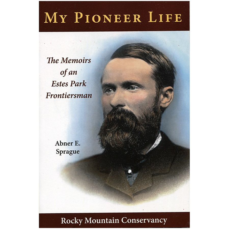 Image result for abner sprague memoirs of an estes park frontiersman
